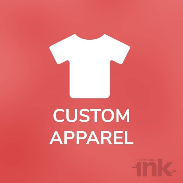 Custom Apparel by Everything Ink