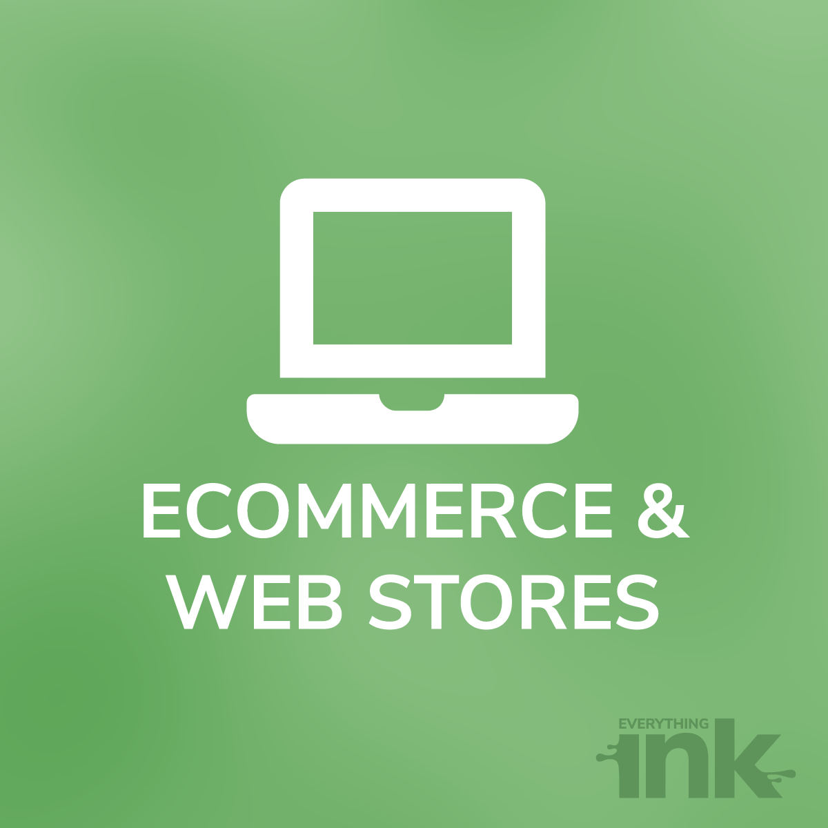 E-Commerce and Web Stores by Everything Ink
