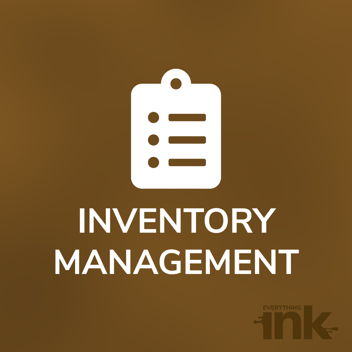 Inventory Management by Everything Ink
